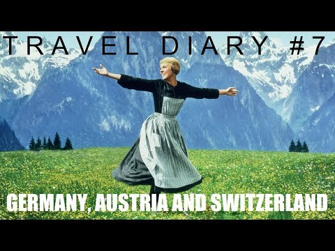 Travel Diary #7: Germany, Austria and Switzerland (Oct 2014)