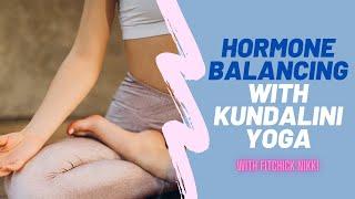 Kundalini yoga hormone balancing exercise