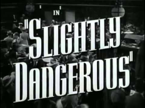 Slightly Dangerous is listed (or ranked) 49 on the list The Best Walter Brennan Movies