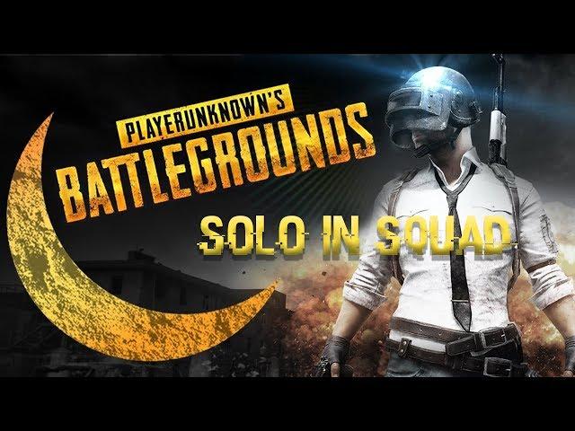 Solo in Squad #1