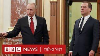 Vì sao Tổng thống Nga Putin bất ngờ thay thủ tướng cùng nội các chính phủ - BBC News Tiếng Việt