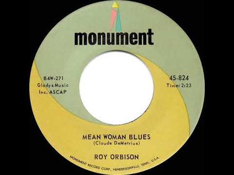 1963 HITS ARCHIVE: Mean Woman Blues - Roy Orbison mp3