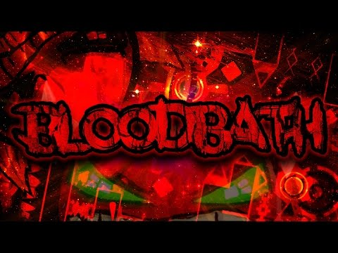 BLOODBATH 100% (EXTREME DEMON) - by Riot & More (On Stream) - Geometry Dash [2.0]