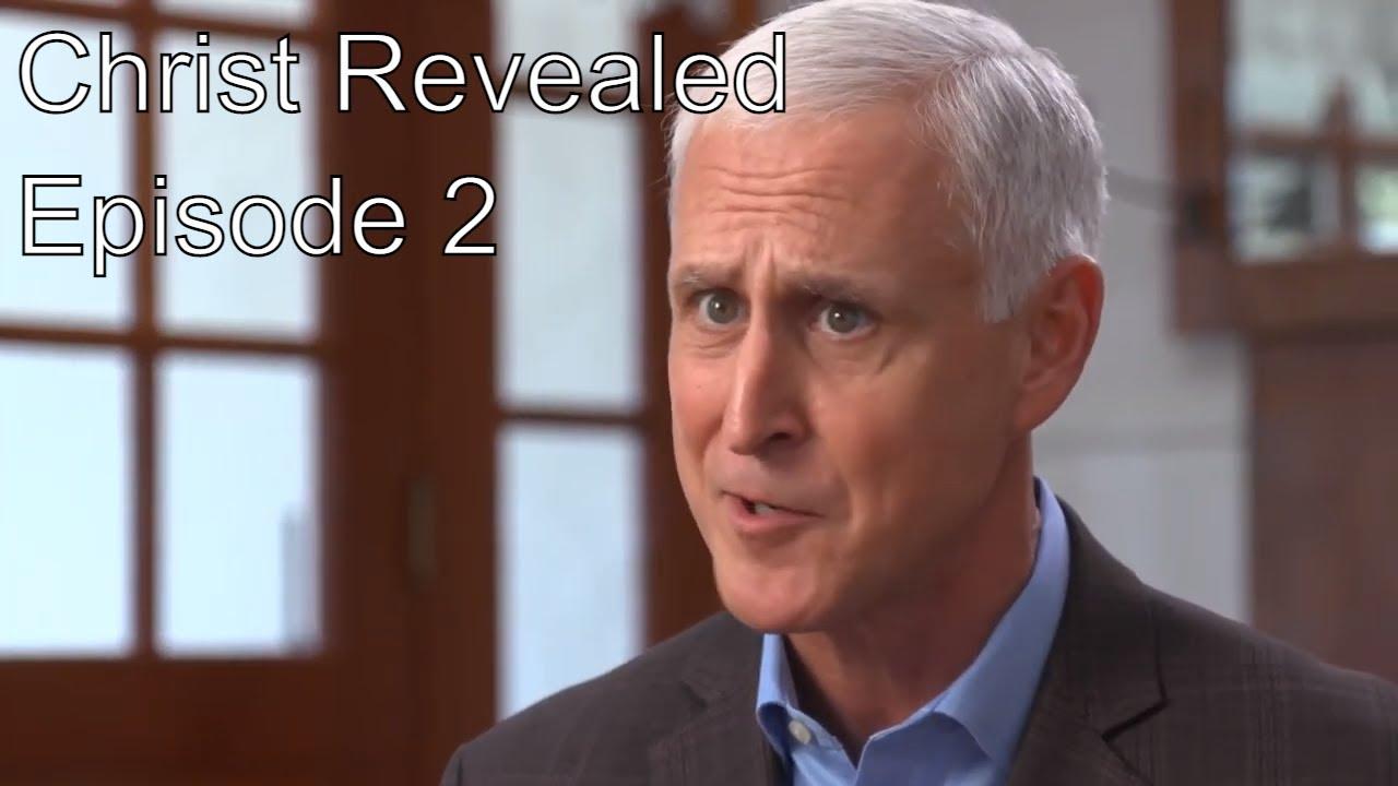 Christ Revealed Episode 2