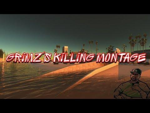 Grimz's Killing Montage #2