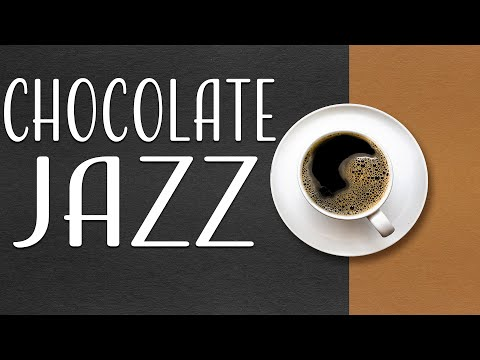 Chocolate JAZZ - Delight Piano Jazz Music & Hot Chocolate for Work & Study