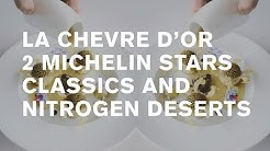 2 Michelin stars: La Chevre d'Or tasting menu [Cote d'Azur]