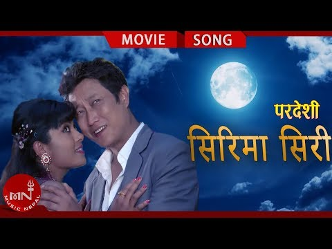 New Nepali Movie PARDESHI Song Siraima Siri HD