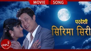 New Nepali Movie PARDESHI Song Sirima Siri || Official Full Video | Suman Shrapit