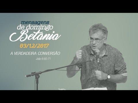 A verdadeira conversão - Pr. Antonio Carlos Costa