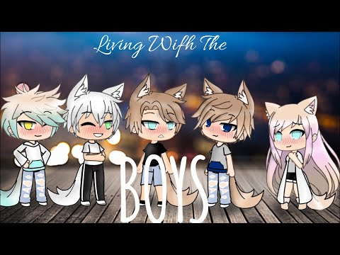 ||• Living with the BOYS • EP 1 •|| Read desc if an old viewer.