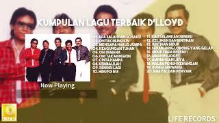 D'Lloyd - Kumpulan Lagu Terbaik