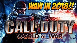 Call of Duty World at War/Call of Duty Ghosts Stream! WaW and Ghosts in 2018