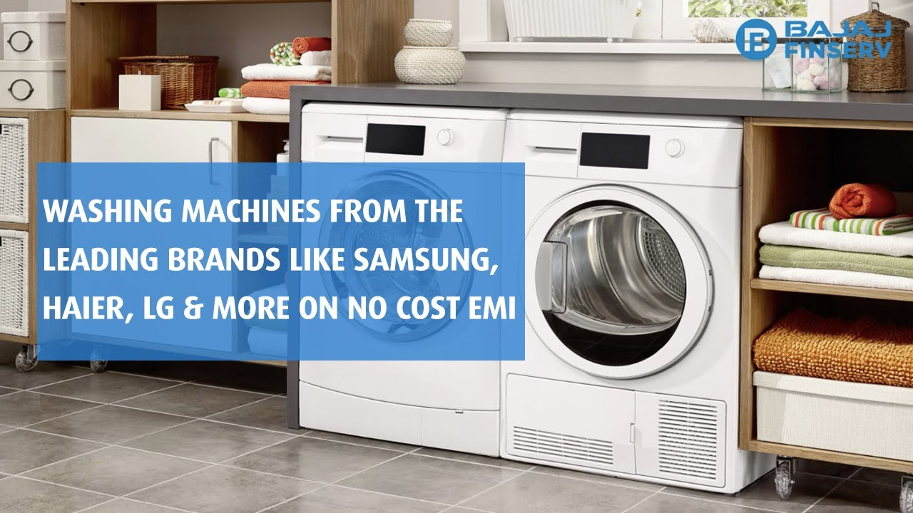 Washing Machine on no cost EMIs | Bajaj Finserv EMI Network