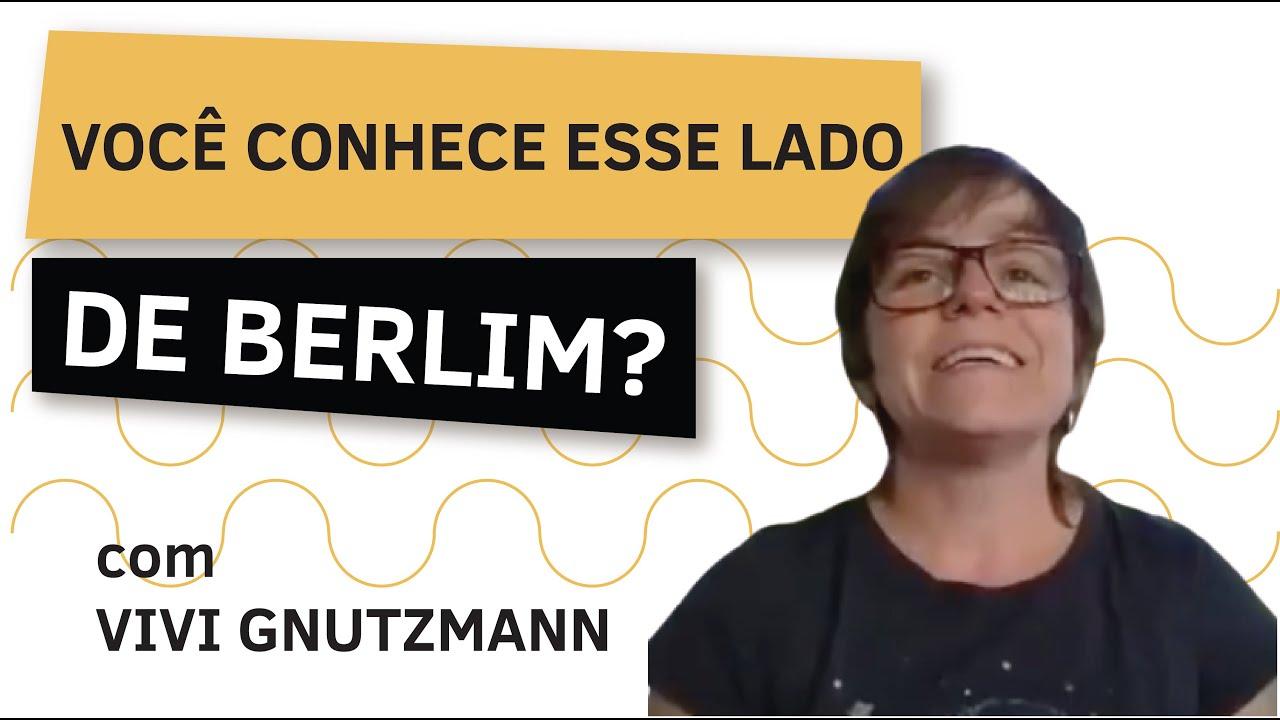 VOCÊ CONHECE ESSE LADO DE BERLIM?