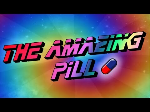 the amazing pill youtube