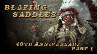 Blazing Saddles 40th Anniversary