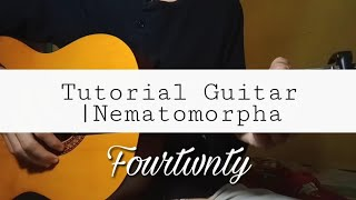 Gambar cover Fourtwnty - Nematomorpha (Tutorial guitar)