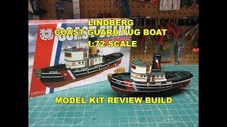 LINDBERG COAST GUARD TUG BOAT 1:72 MODEL KIT REVIEW BUILD HL228 Get...
