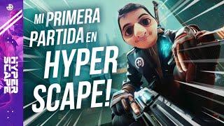 HYPER SCAPE | MI PRIMERA PARTIDA EN HYPER SCAPE! *NUEVO BATTLE ROYALE*