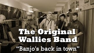 The Original Wallies Band - Banjo
