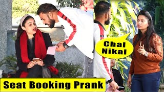 Seat Booking Prank | Bhasad News | Pranks in India
