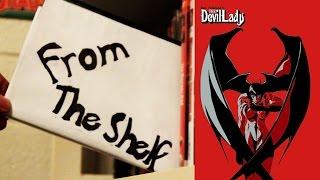 From the Shelf - Go Nagai's The Devil Lady Vol. 1: The Awakening
