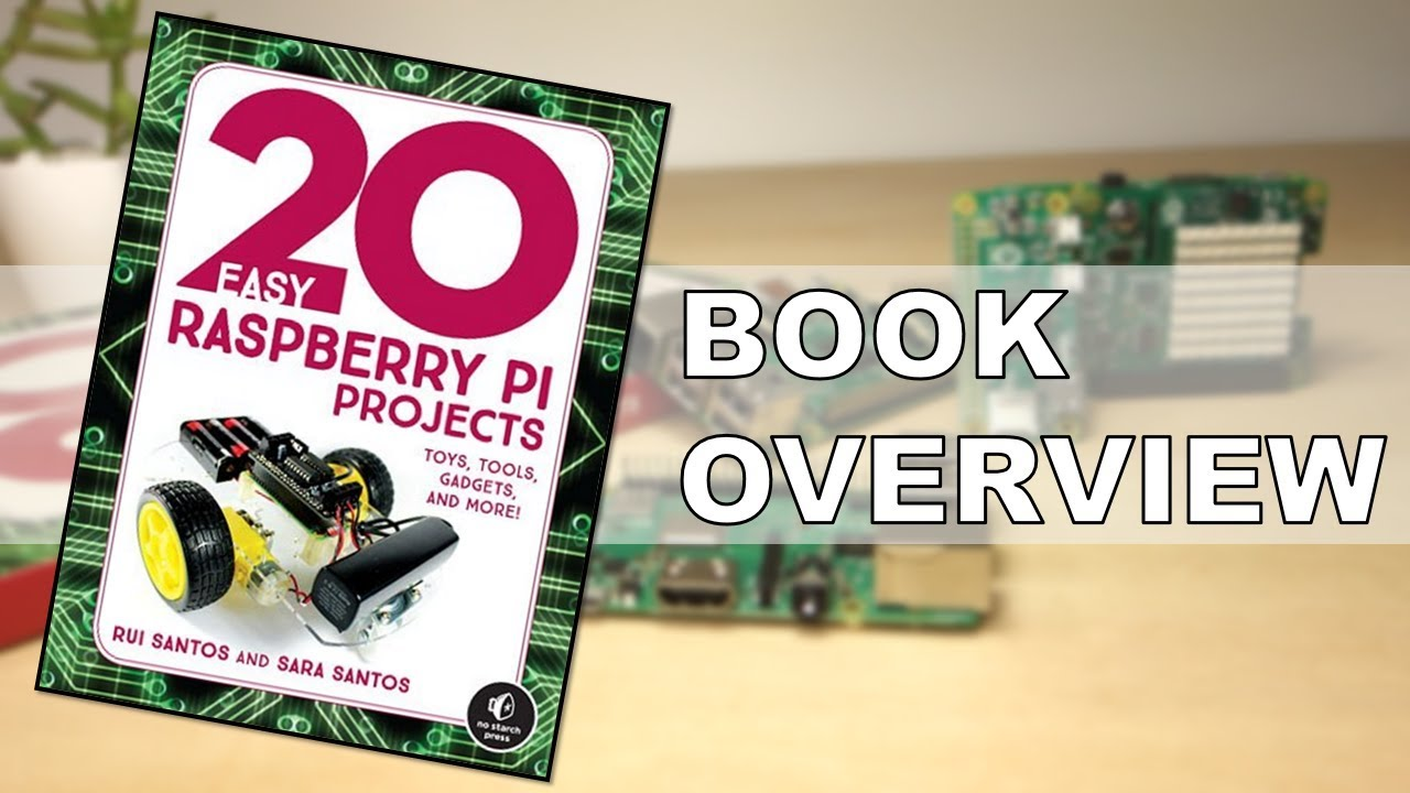 20 Easy Raspberry Pi Projects Book | Random Nerd Tutorials