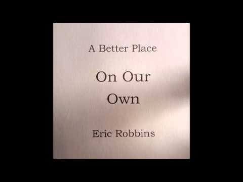 On Our Own - Eric Robbins