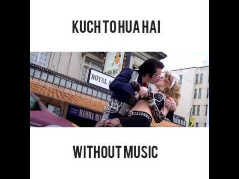 Kal Ho Naa Ho - Kuch To Hua Hai (WITHOUT MUSIC)