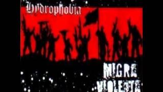 Migra violenta & hydrophobia - (2001) FULL SPLIT