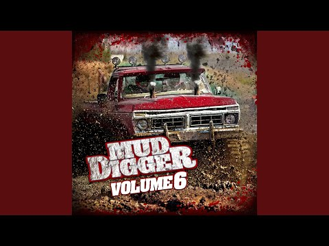 Mud Digger Mega Remix