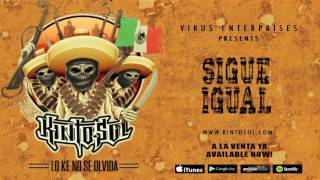 Kinto Sol - Sigue Igual [Audio]
