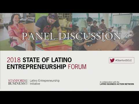 2018 State of Latino Entrepreneurship Forum Part 2