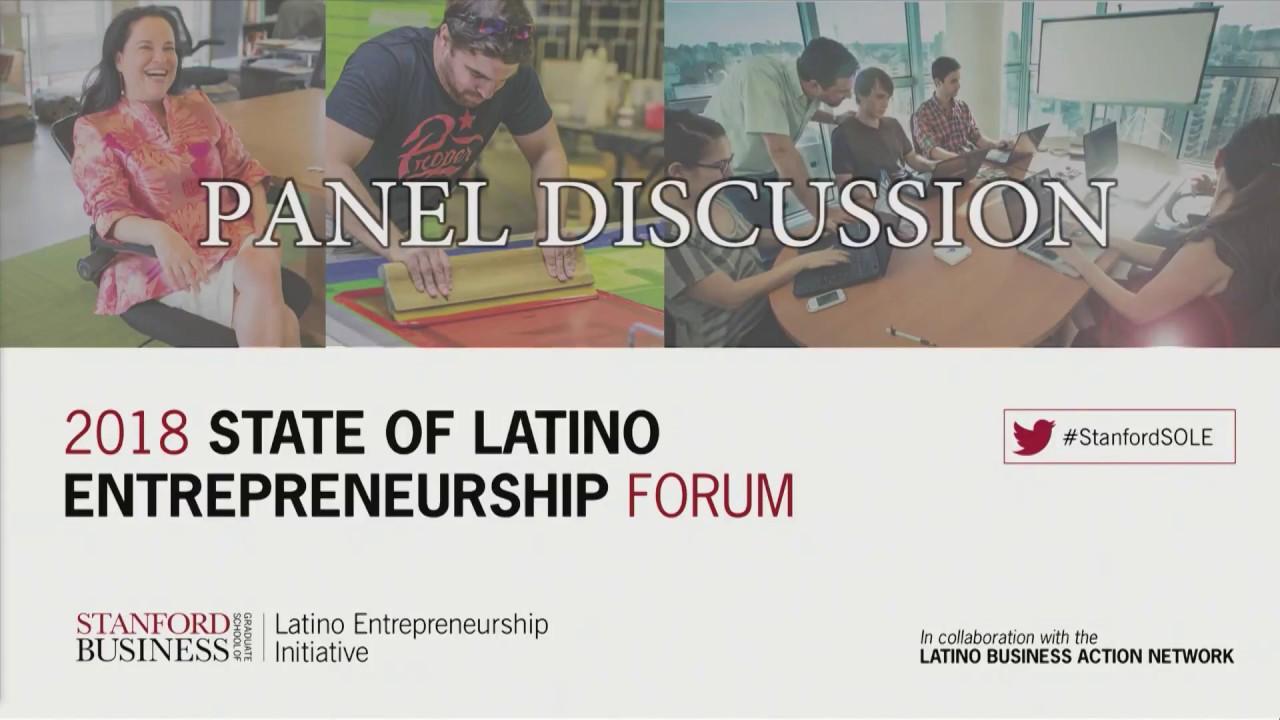 2018 state of latino entrepreneurship forum part 2 - youtube