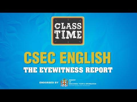 CSEC English - The Eyewitness Report– March 25 2021