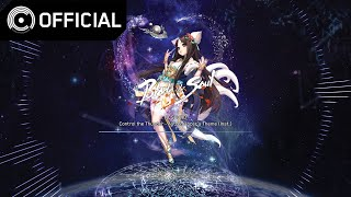 [Blade & Soul OST] Control the Thunder – 천도사 테마 Inst. (Astro…