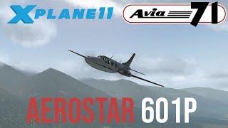 XPlane 11 | Avia71 Aerostar 601p | Aircraft for XP11