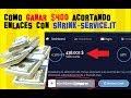 Ganar Dinero por Internet acortando enlaces | Gana mas de $400 con Shrink-Service + TRUCO SECRETO