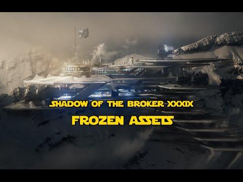 Shadow of the Broker XXXIX: Frozen Assets
