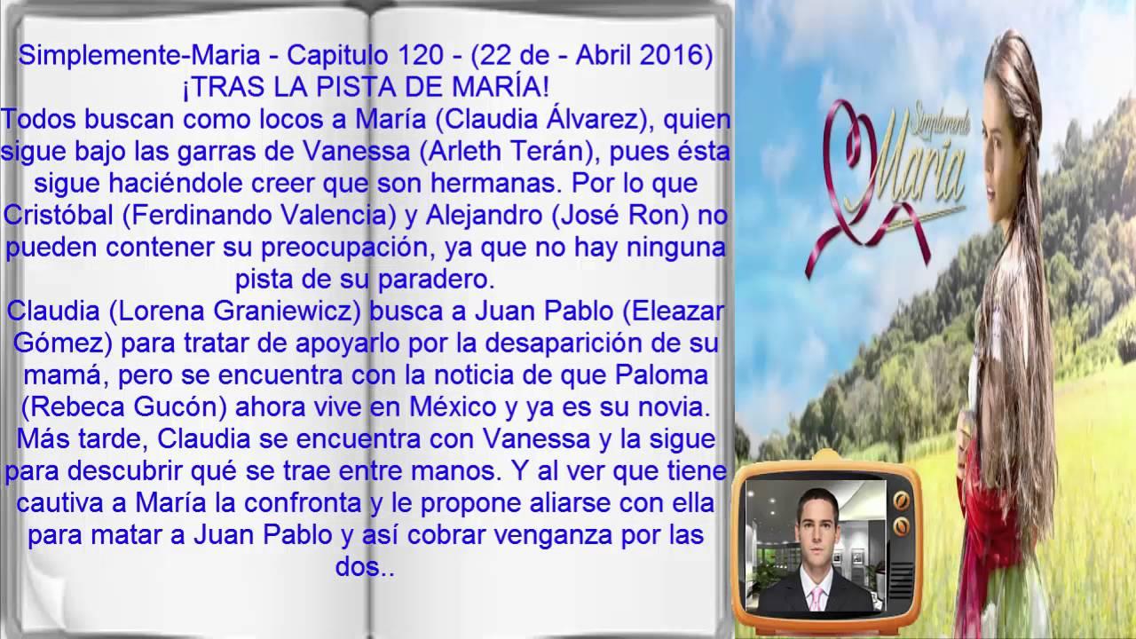 Simplemente Maria Capitulo 120 22 De Abril 2016