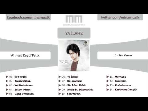 Ahmet Zeyd Tetik - Sen Varsın bedava zil sesi indir