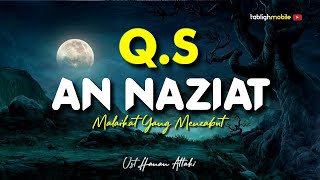 Download Lagu Surah AN NAZI'AT - Ust. Hanan Attaki, Lc mp3