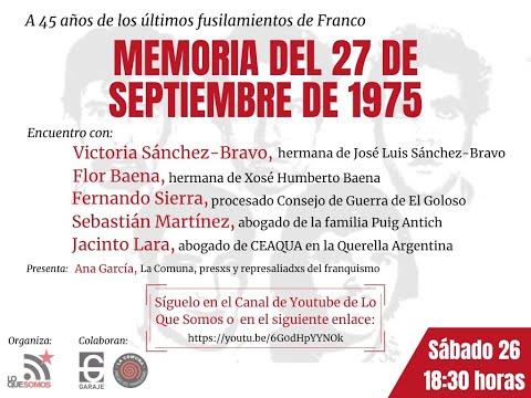 Homenaje a 45 años de los fusilamientos del 27 DE SEPTIEMBRE DE 1975
