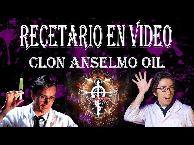 Receta del clon Anselmo´s Oil