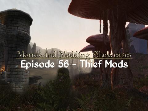 Morrowind Modding Showcases - Episode 56 Thief Mods