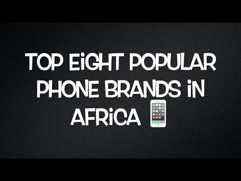 Top 8 Popular Phones in Africa