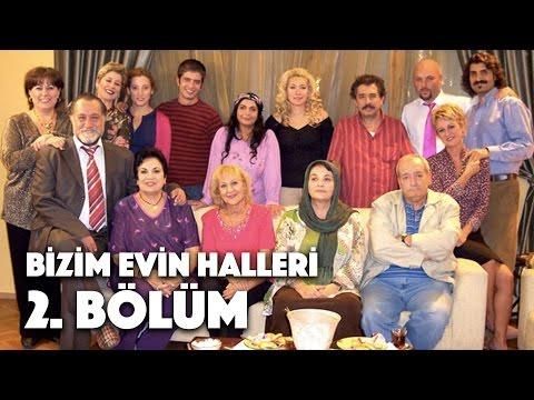 Bizim Evin Halleri - 2. Bölüm
