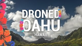 DRONED OAHU - HAWAII [Team BlackSheep]