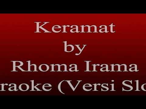 Karaoke Rhoma Irama - Keramat (Karaoke Dangdut Versi Slow)
